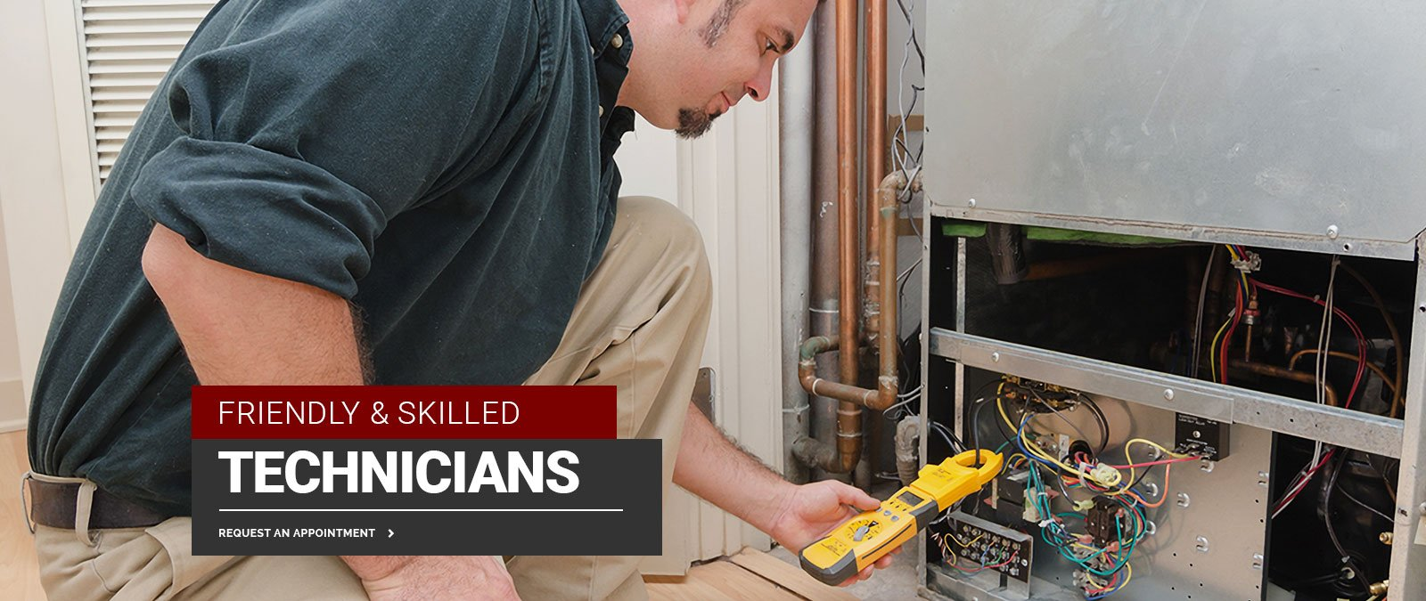 Friendly and Skilled Technicians