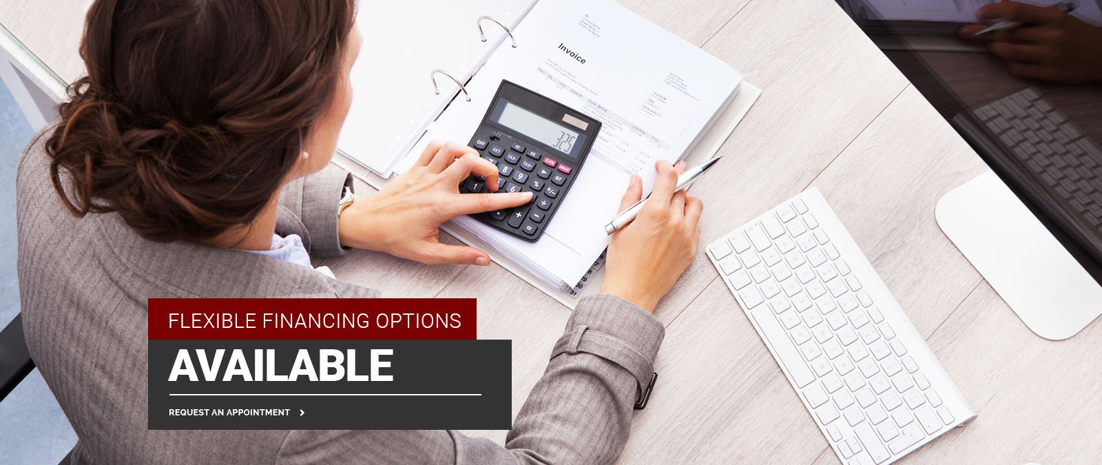 Flexible Financing Options Available
